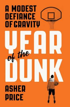 The air up there – 'The Year of the Dunk'