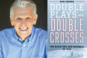 'Double Plays and Double Crosses' goes long on the Black Sox scandal
