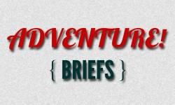 Adventure Briefs - 10/01/14