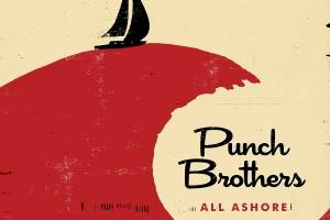 Punch Brothers at the peak of their powers on 'All Ashore'