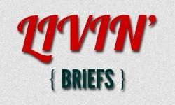 Livin' Briefs - 10/20/14