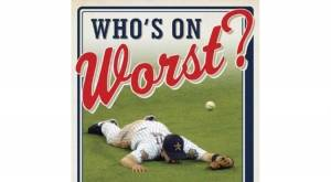 The best of baseball's worst