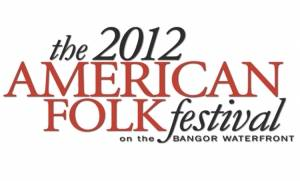 American Folk Festival set to begin second decade on Bangor Waterfront