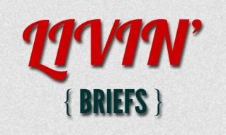 Livin' Briefs - 10/01/14