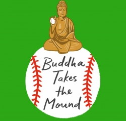 Swing and a bliss – 'Buddha Takes the Mound'