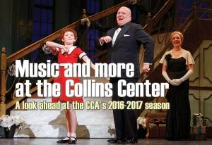 Music and more at the Collins Center