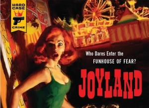 The ride of your life  Joyland'