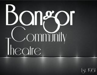Bangor Community Theatre finds new home with Bangor Grange