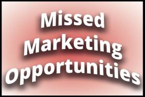 The Marketing Edge - Three marketing opportunities you may be missing