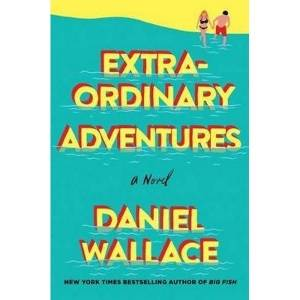 Ordinary life begets 'Extraordinary Adventures'