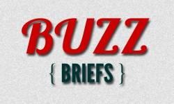BUZZ BRIEFS - 12/17/14