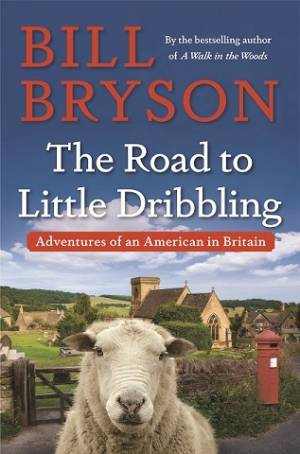 On the road again with Bill Bryson