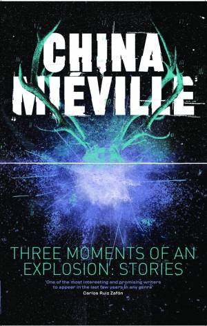 'Three Moments of an Explosion'