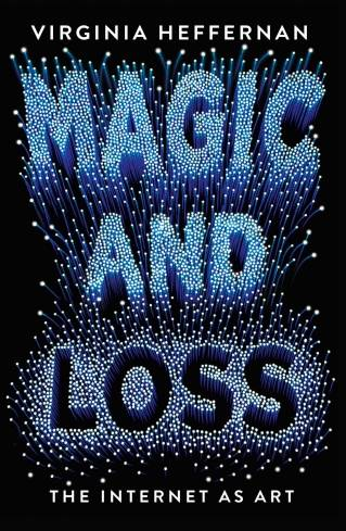 'Magic and Loss: The Internet as Art'