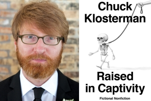 Klosterman keeps it short - 'Raised in Captivity'