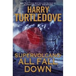 Turtledove continues Supervolcano' series
