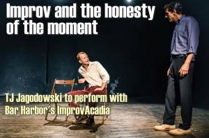Improv and the honesty of the moment