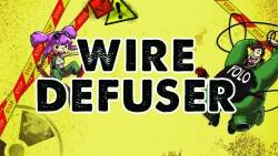 Weekly Time Waster – 'Wire Defuser'