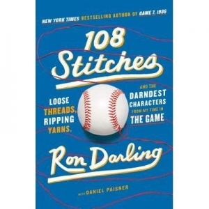 Six degrees of Ron Darling – '108 Stitches'