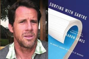 I surf, therefore I am - 'Surfing with Sartre: An Aquatic Inquiry into a Life of Meaning'