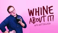 Time Waster - 'Whine About It'