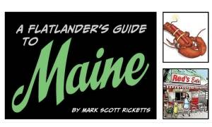 A Flatlander's Guide to Maine'