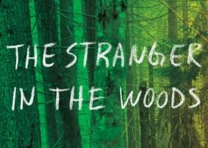 Review - 'The Stranger in the Woods'